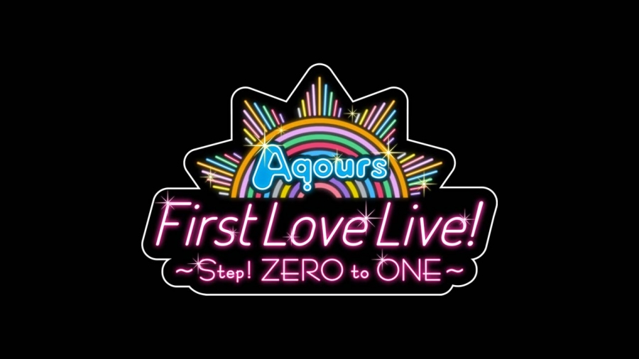 Live report: Aquors First LoveLive! ~Step! ZERO to ONE!~ Concert Screening